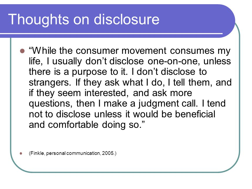 Thoughts on disclosure