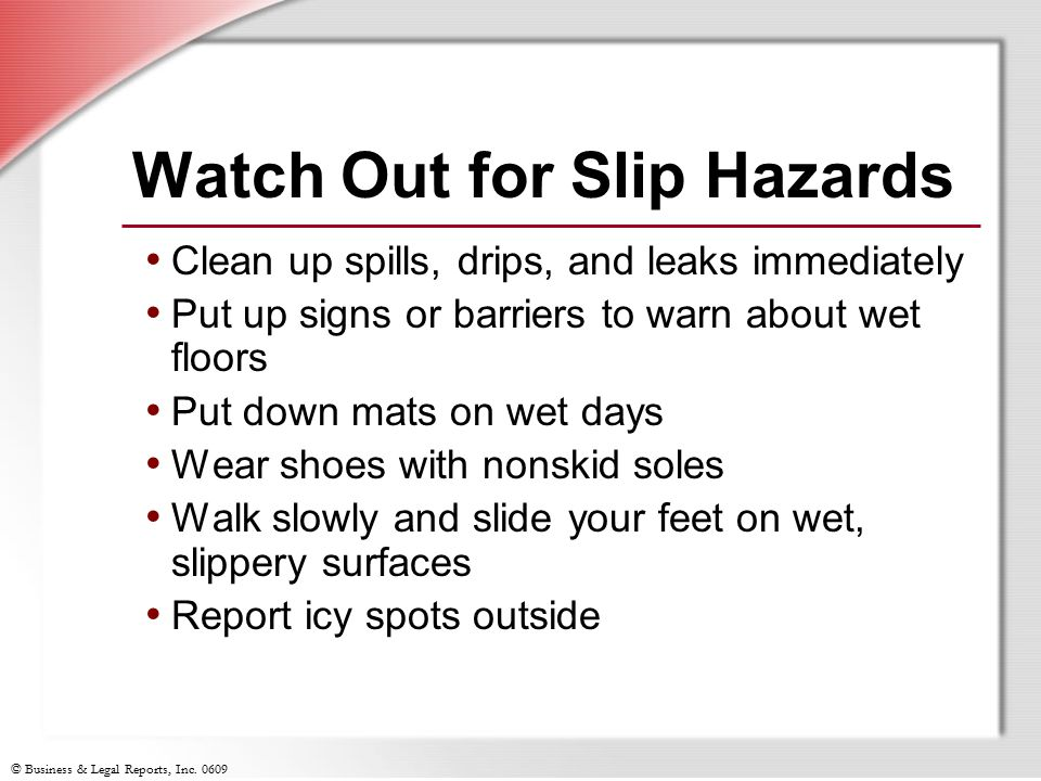 Watch Out for Slip Hazards