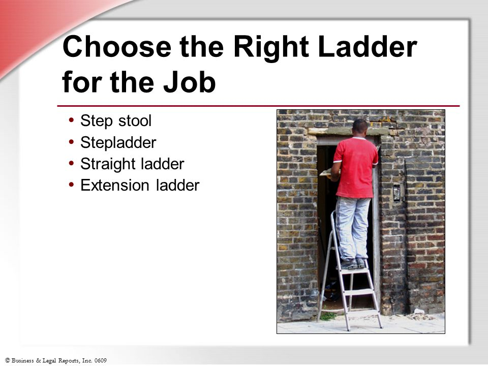 Choose the Right Ladder for the Job