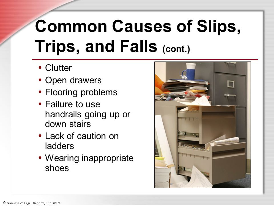Common Causes of Slips, Trips, and Falls (cont.)