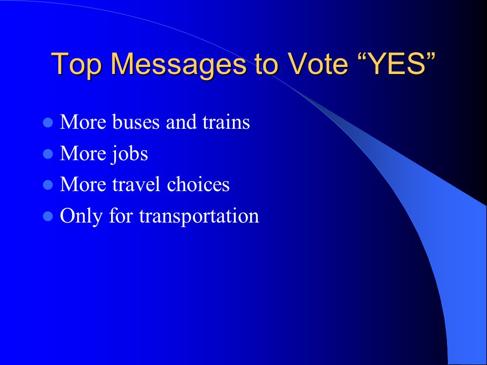 Top Messages to Vote YES