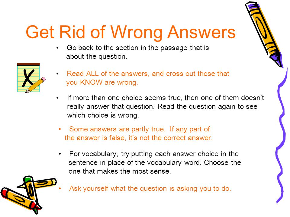 Get Rid of Wrong Answers