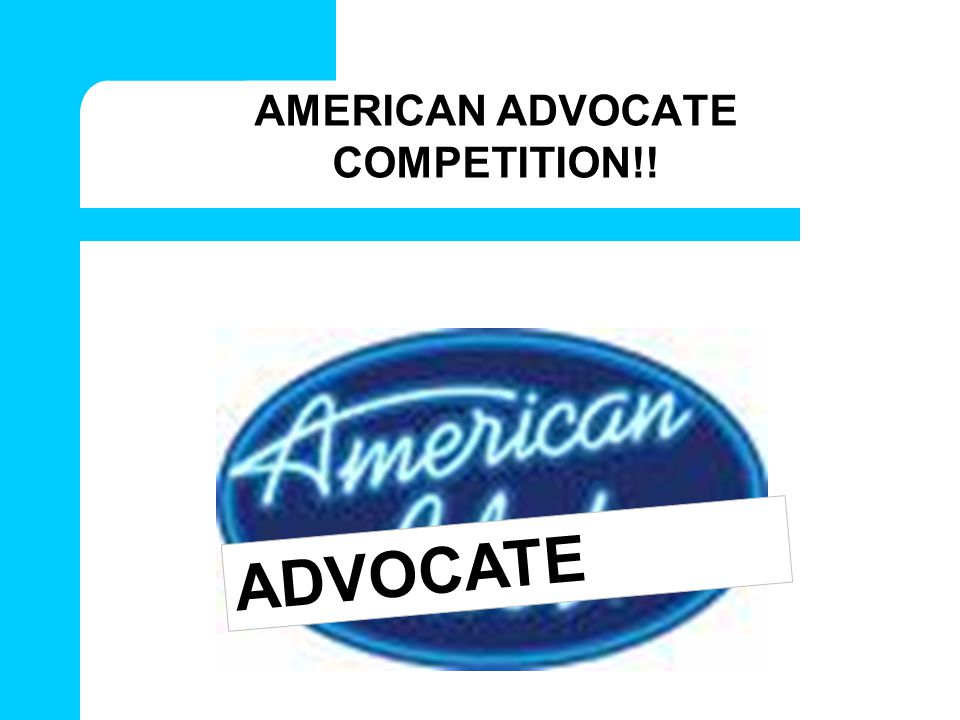 AMERICAN ADVOCATE COMPETITION!!
