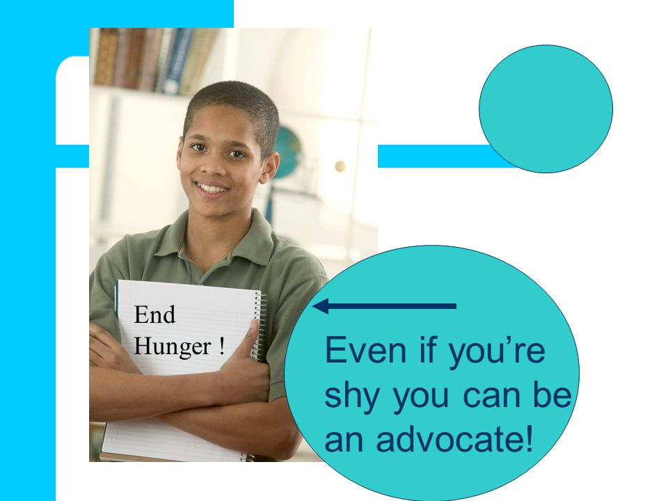 Even if you're shy you can be an advocate!