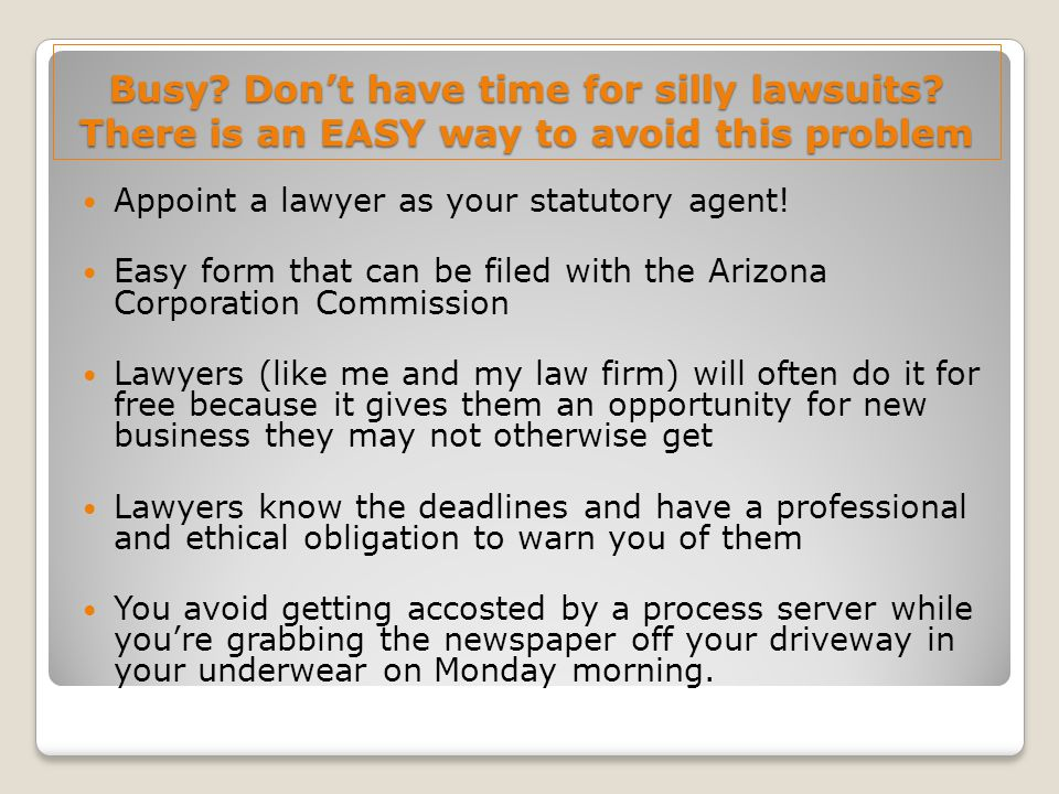 Busy. Don't have time for silly lawsuits