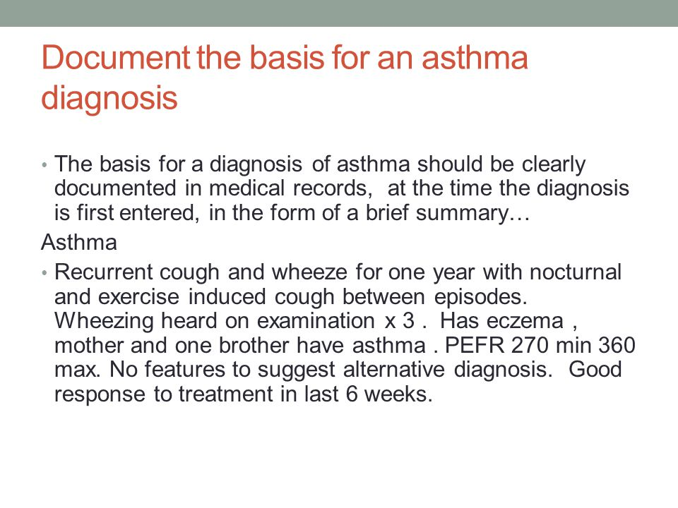 Document the basis for an asthma diagnosis