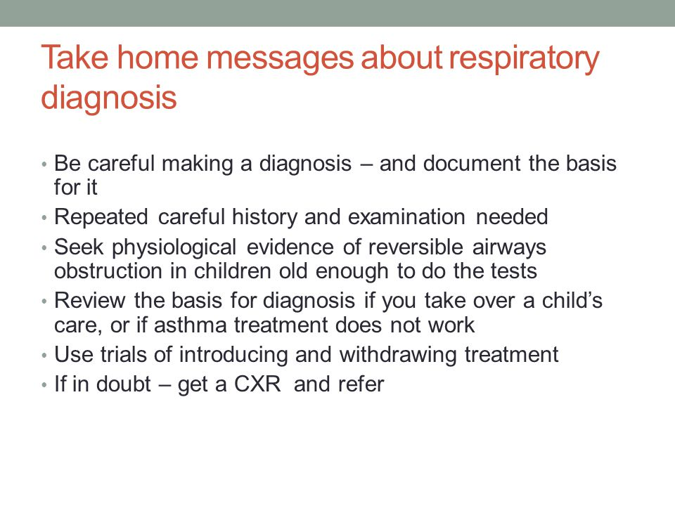Take home messages about respiratory diagnosis