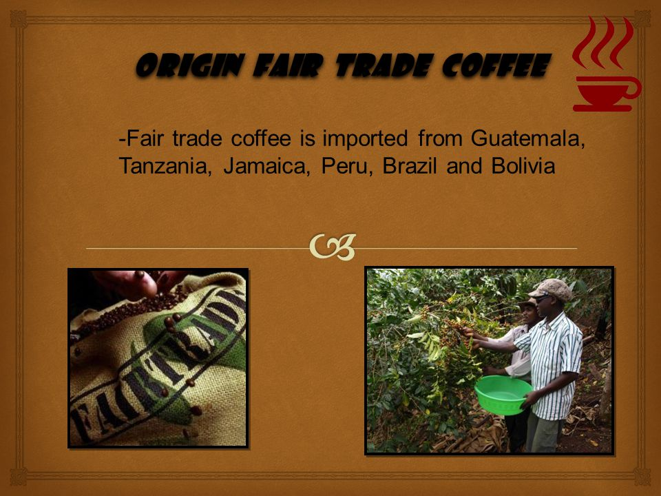 origin Fair trade coffee