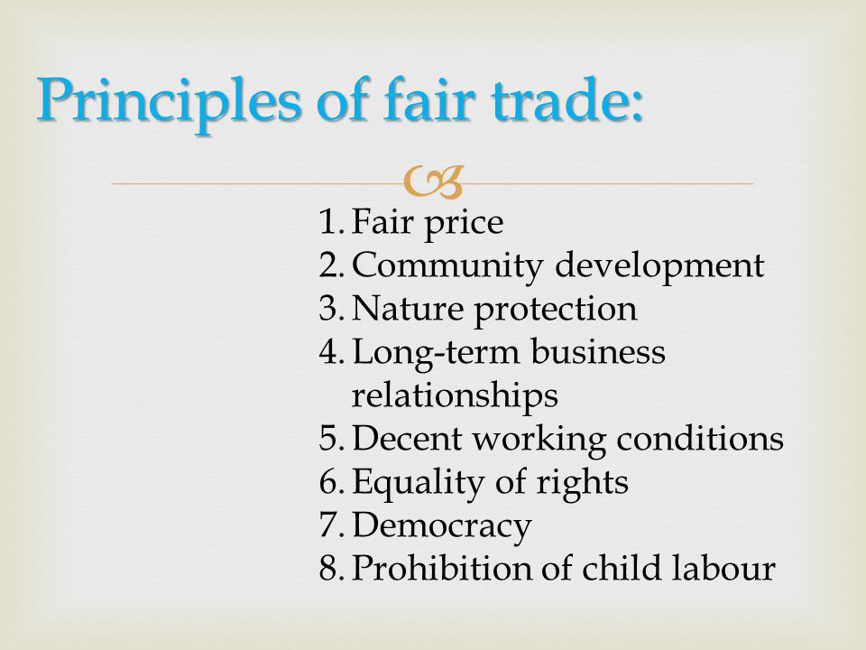 Principles of fair trade:
