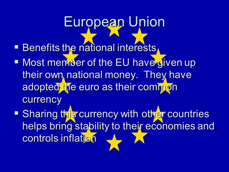 European Union Benefits the national interests
