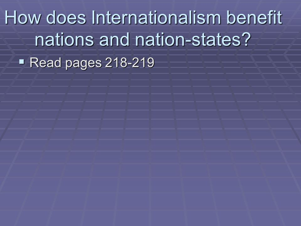 How does Internationalism benefit nations and nation-states