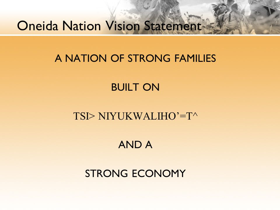 Oneida Nation Vision Statement