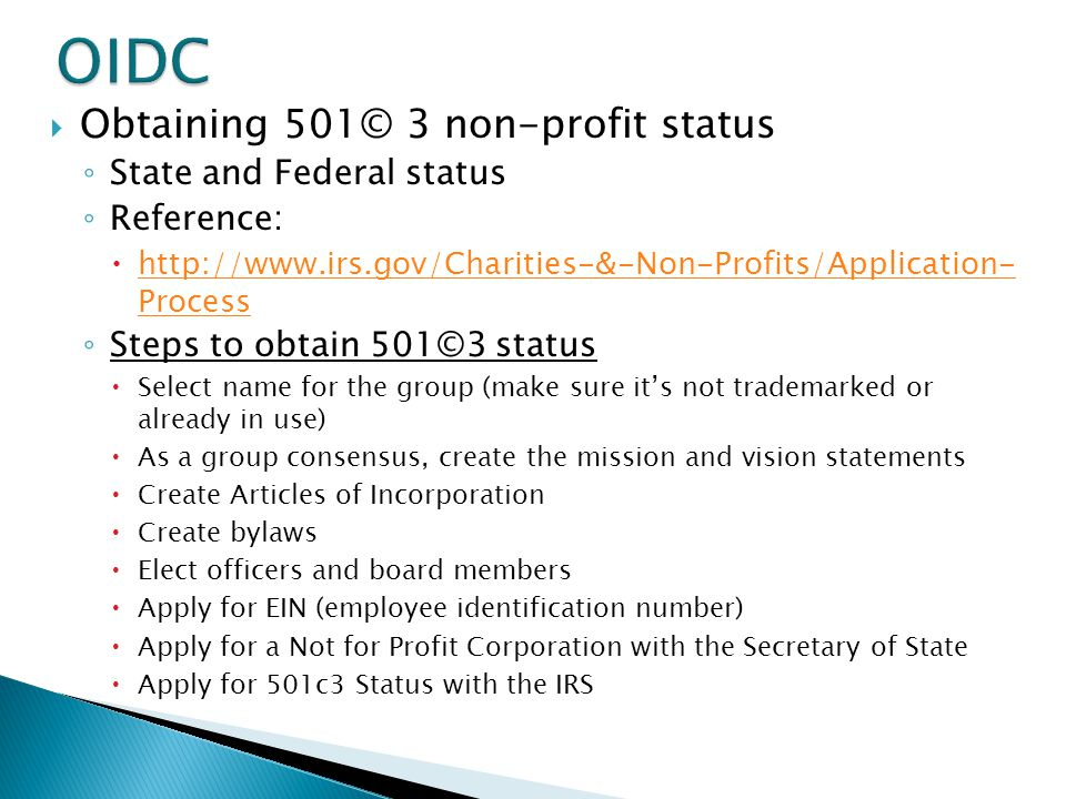 OIDC Obtaining 501© 3 non-profit status State and Federal status
