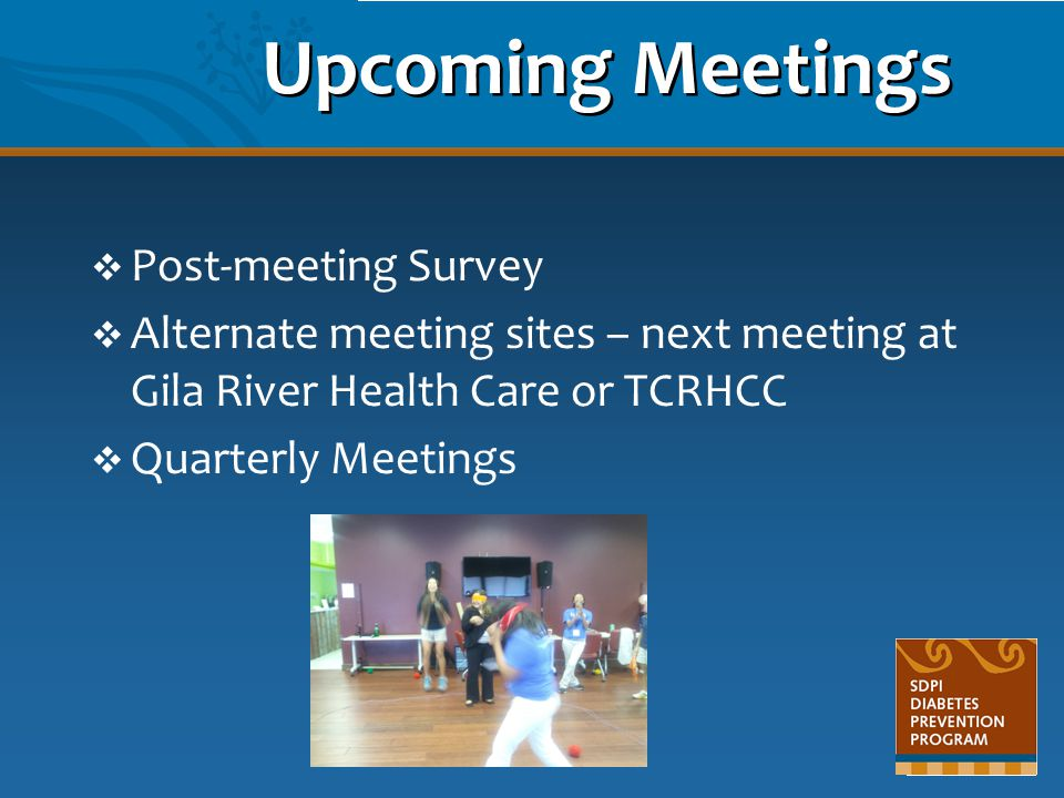 Upcoming Meetings Post-meeting Survey