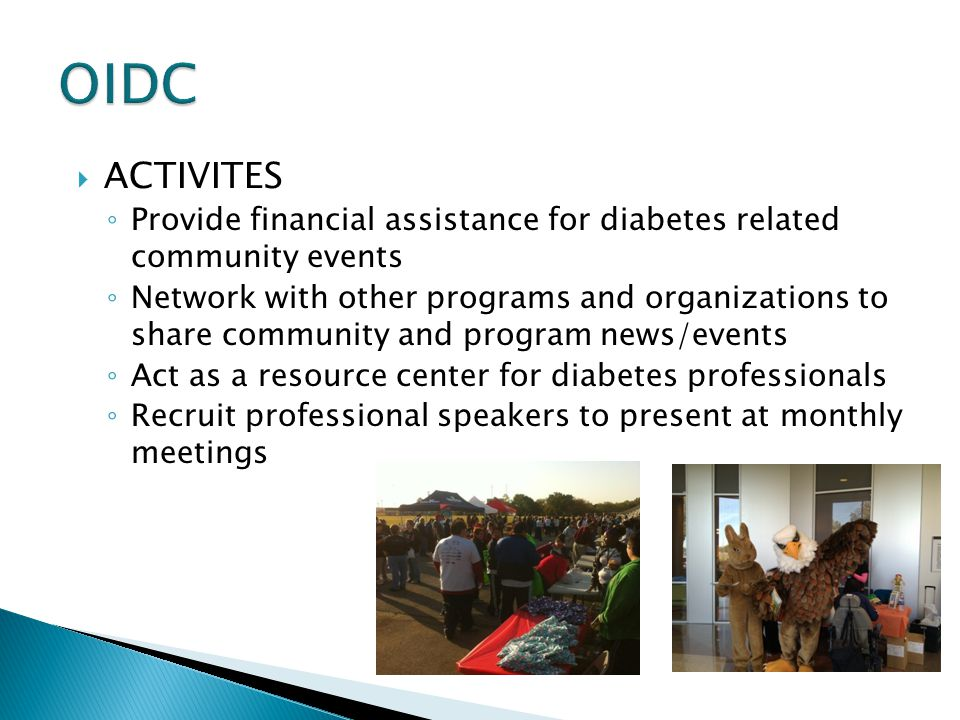 OIDC ACTIVITES. Provide financial assistance for diabetes related community events.