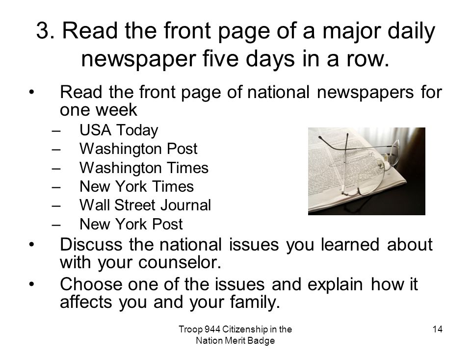 3. Read the front page of a major daily newspaper five days in a row.