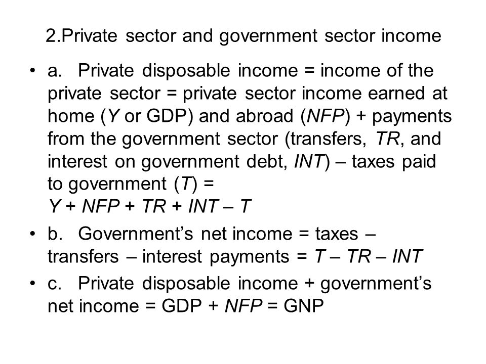2.Private sector and government sector income