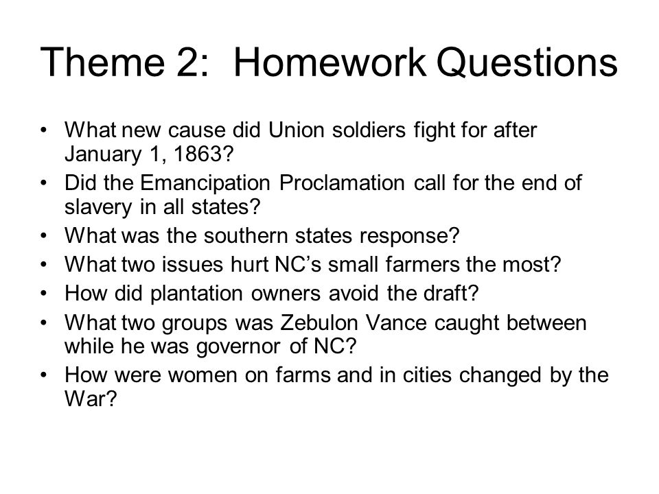 Theme 2: Homework Questions