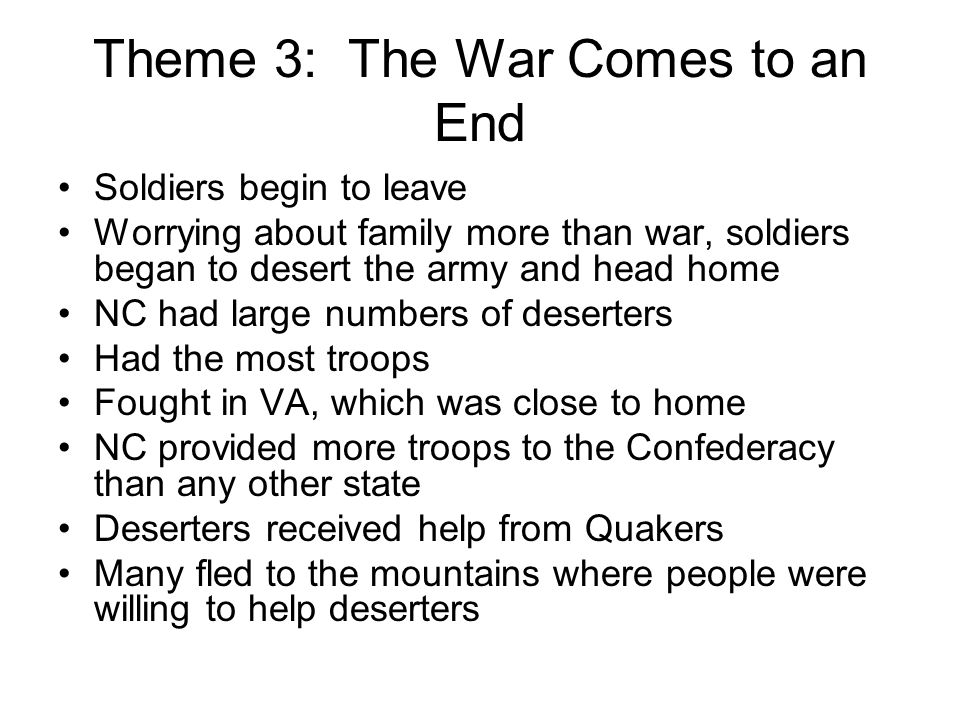 Theme 3: The War Comes to an End