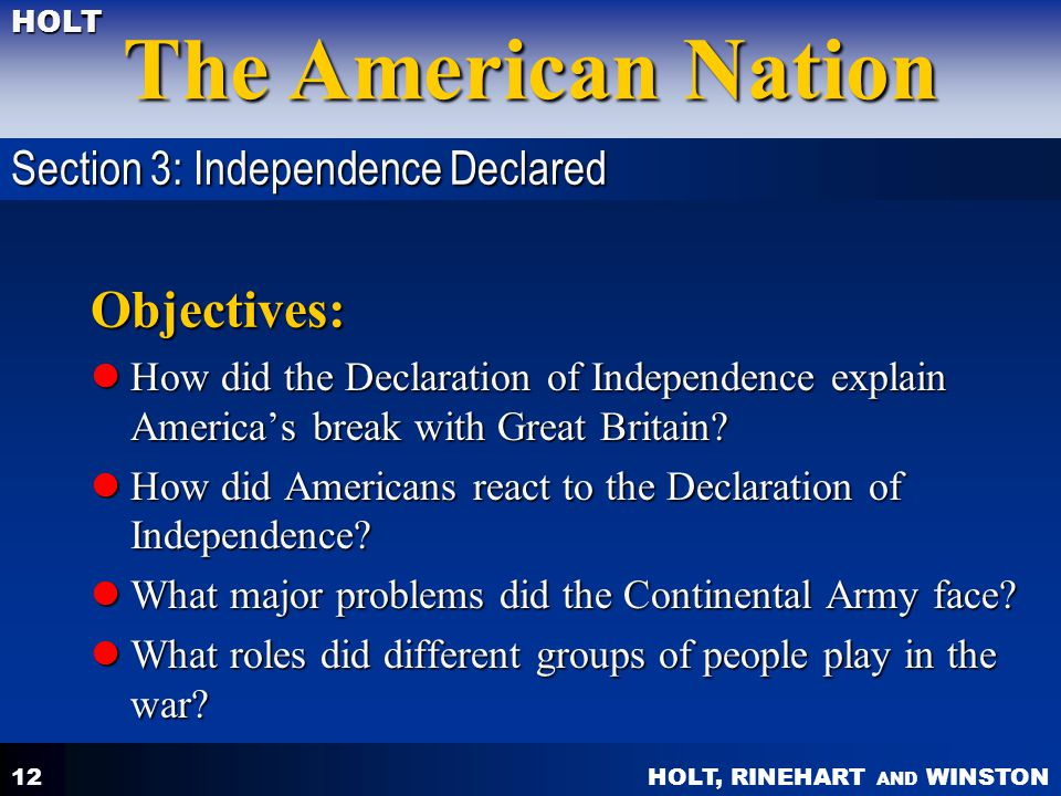 Objectives: Section 3: Independence Declared