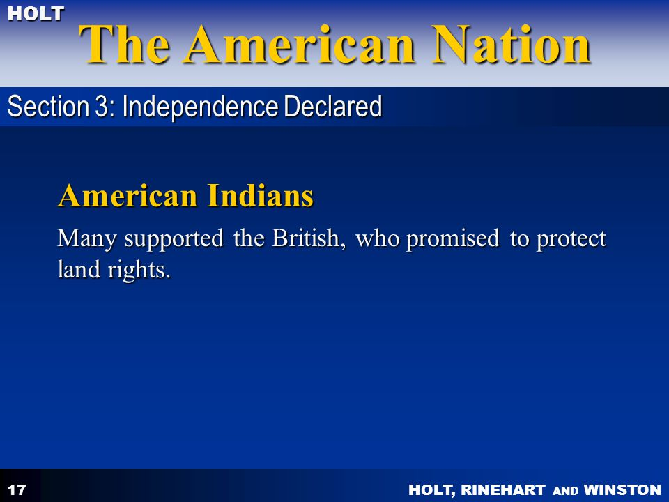 American Indians Section 3: Independence Declared