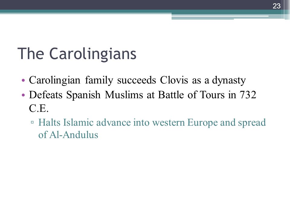 The Carolingians Carolingian family succeeds Clovis as a dynasty