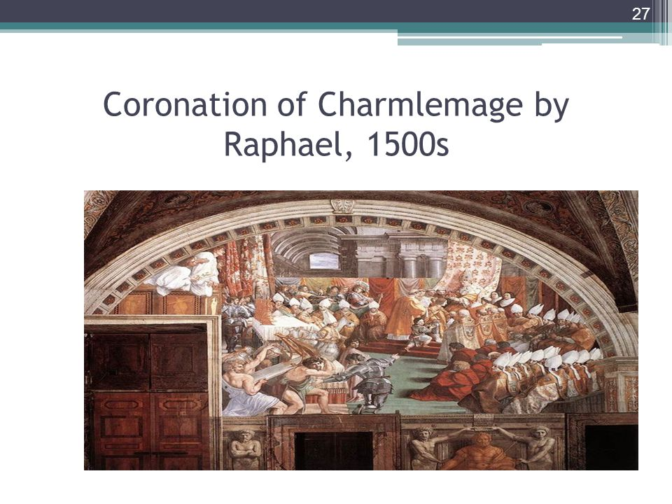 Coronation of Charmlemage by Raphael, 1500s