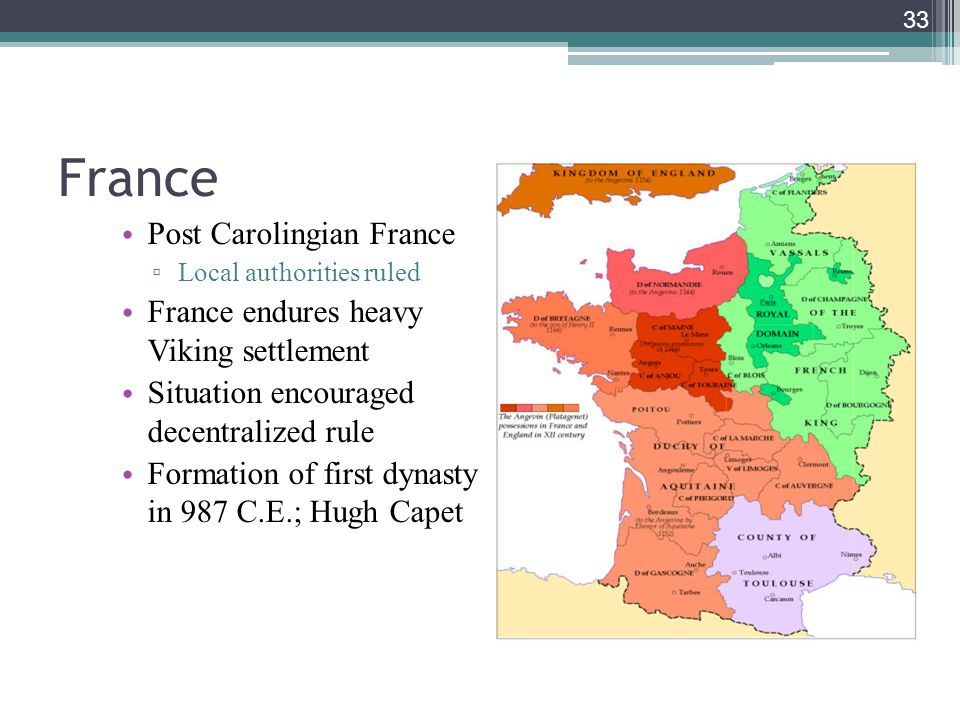 France Post Carolingian France France endures heavy Viking settlement