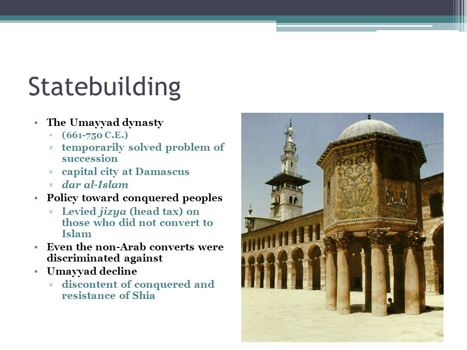 Statebuilding The Umayyad dynasty
