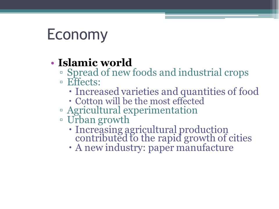Economy Islamic world Spread of new foods and industrial crops