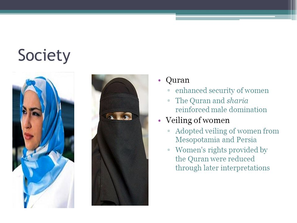 Society Quran Veiling of women enhanced security of women