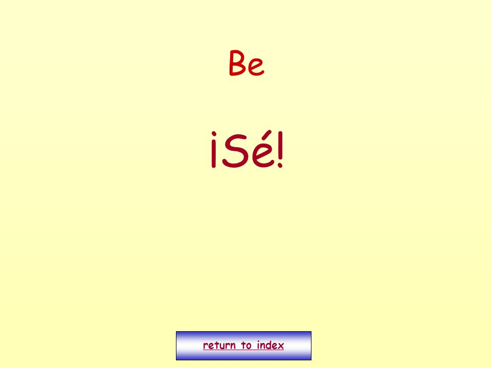Be ¡Sé! return to index
