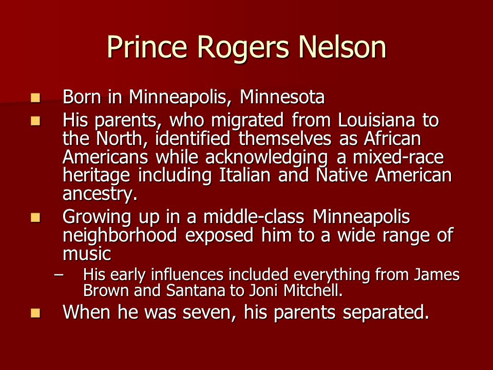 Prince Rogers Nelson Born in Minneapolis, Minnesota