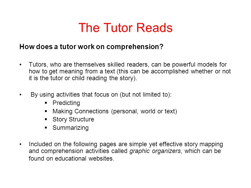 The Tutor Reads How does a tutor work on comprehension