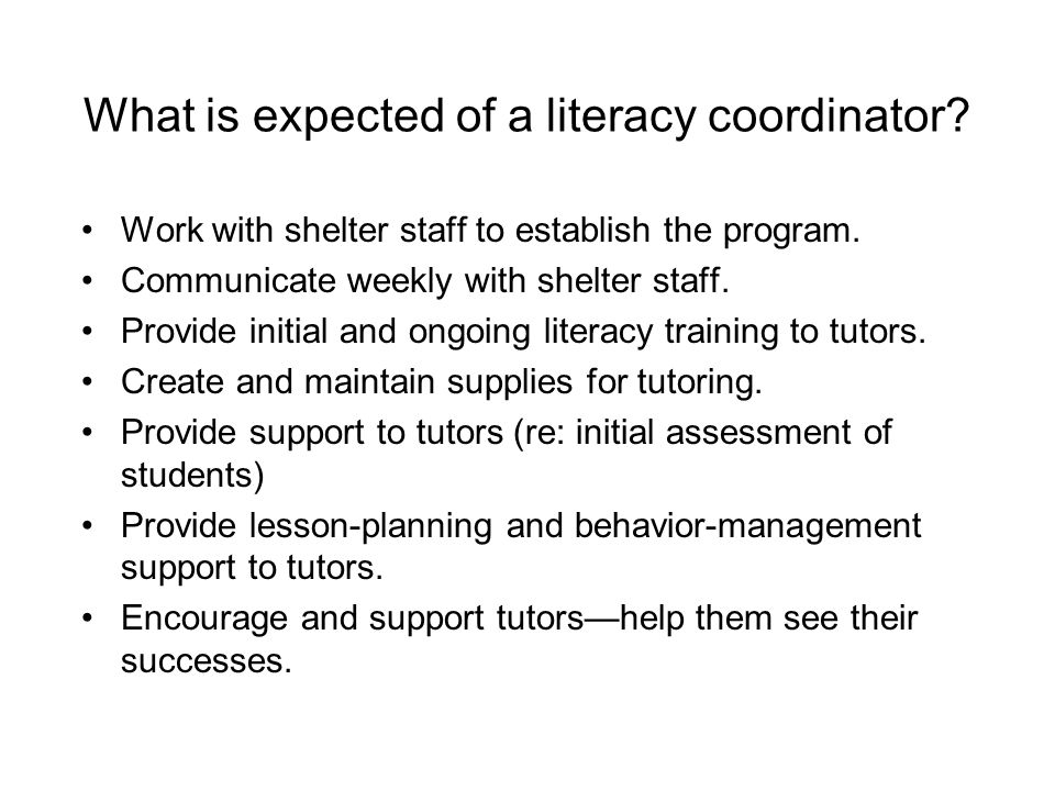 What is expected of a literacy coordinator