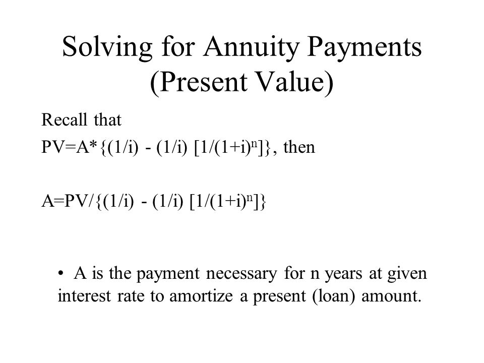 Solving for Annuity Payments (Present Value)