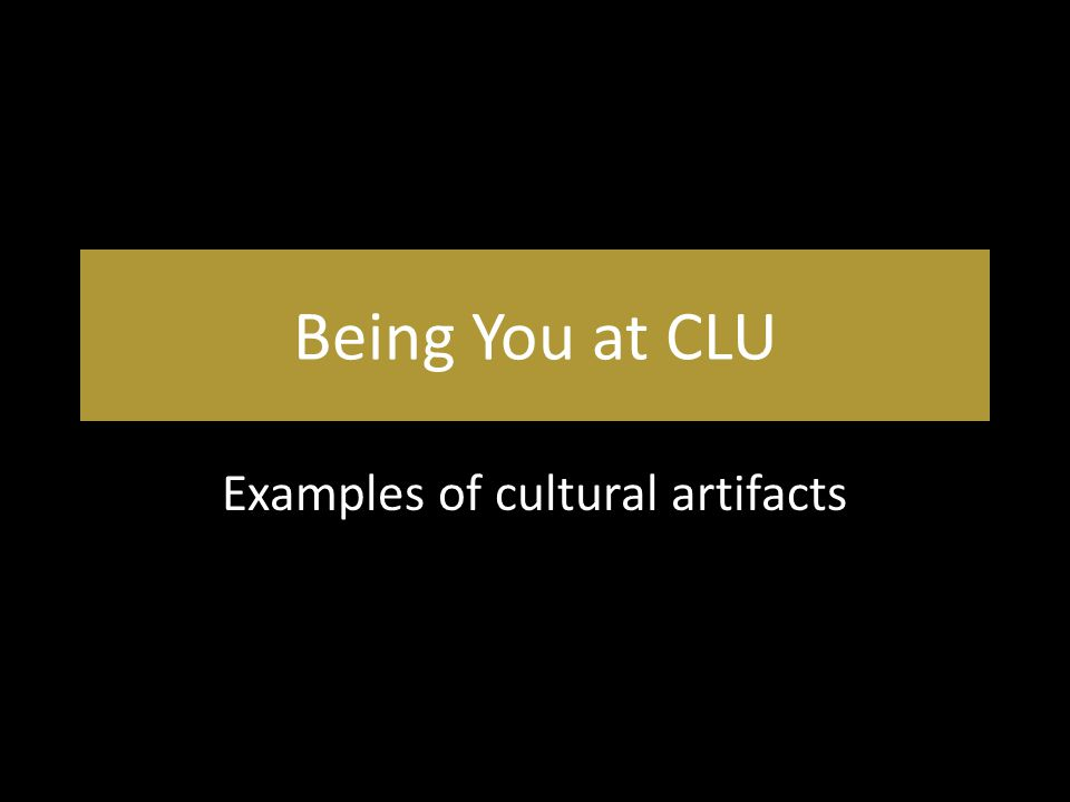 Examples Of Cultural Artifacts Ppt Download