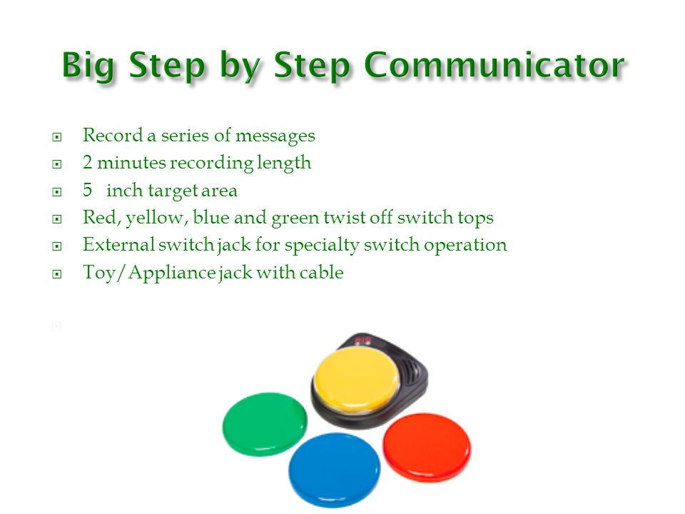 Big Step by Step Communicator