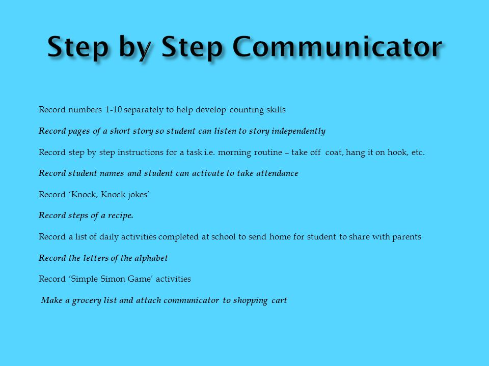 Step by Step Communicator
