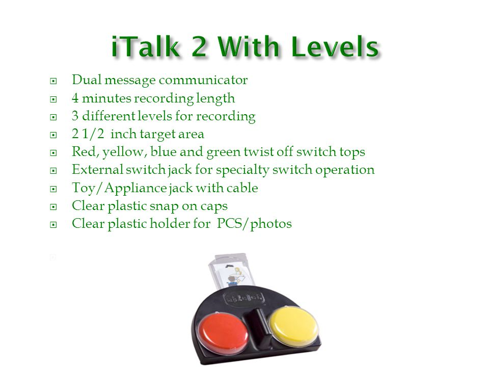 iTalk 2 With Levels N/ Dual message communicator