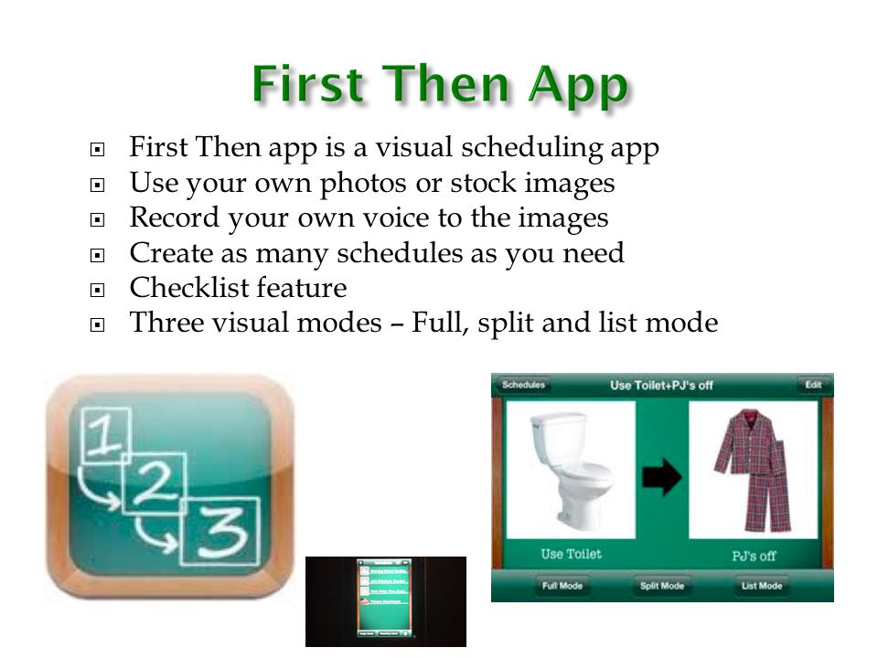 First Then App First Then app is a visual scheduling app