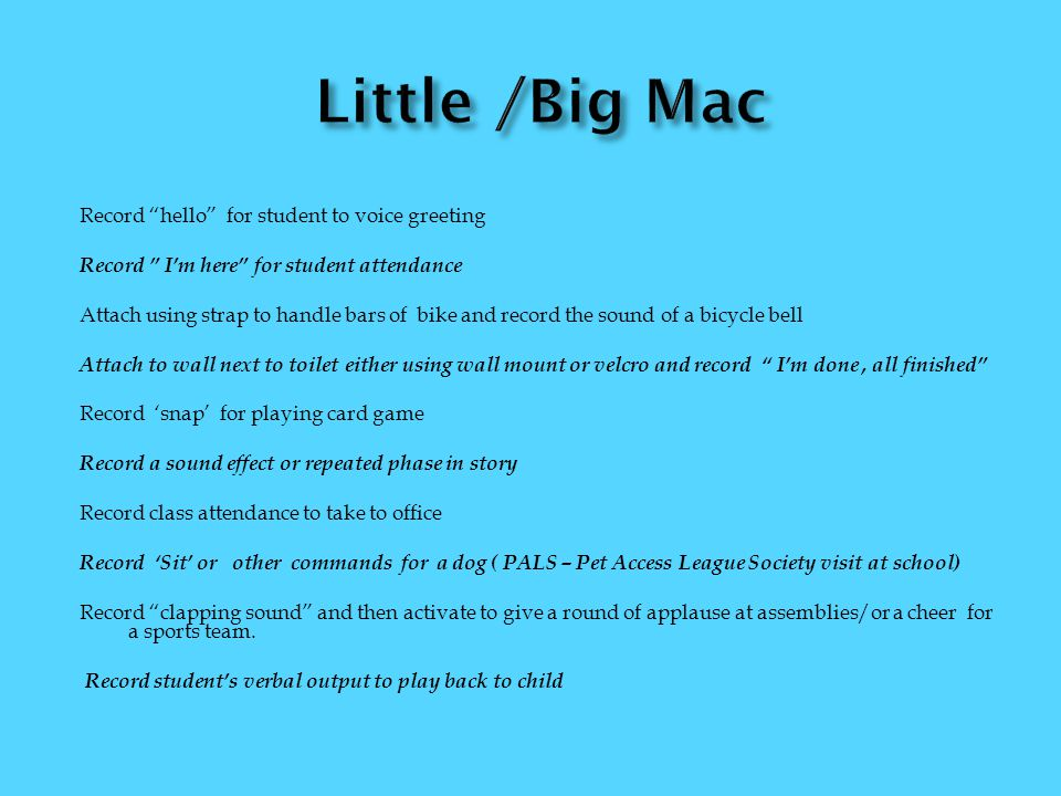 Little /Big Mac Record hello for student to voice greeting