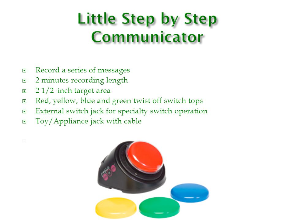 Little Step by Step Communicator