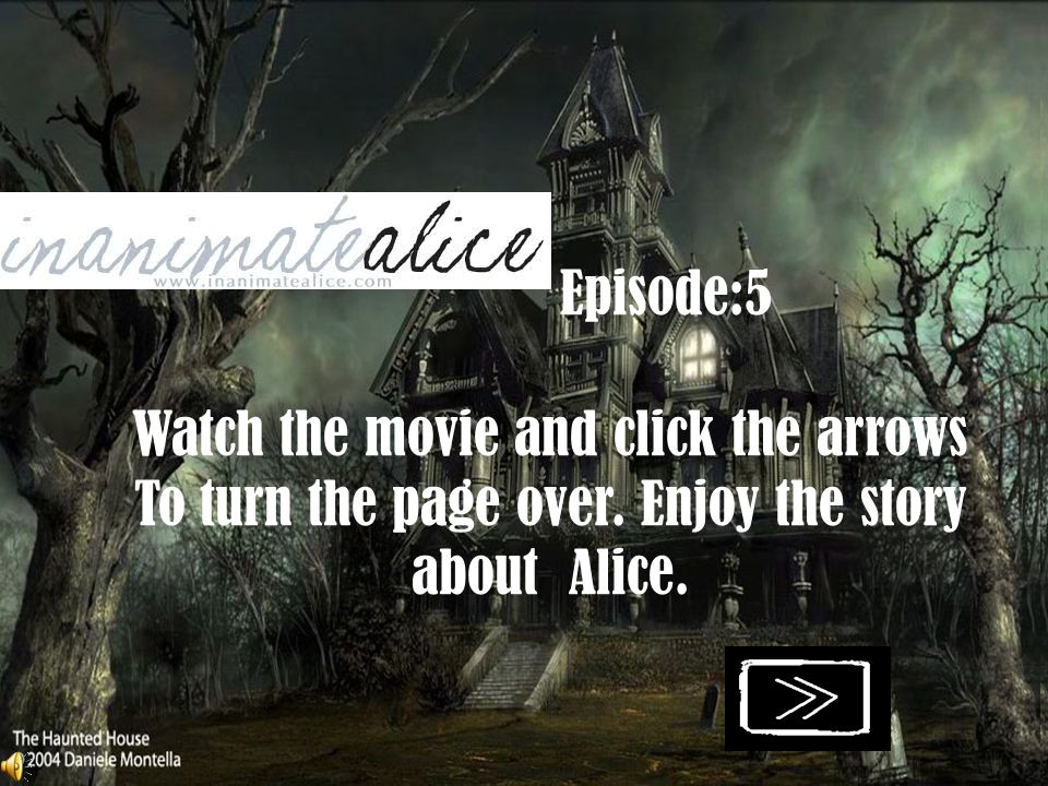 Episode:5 Watch the movie and click the arrows To turn the page over
