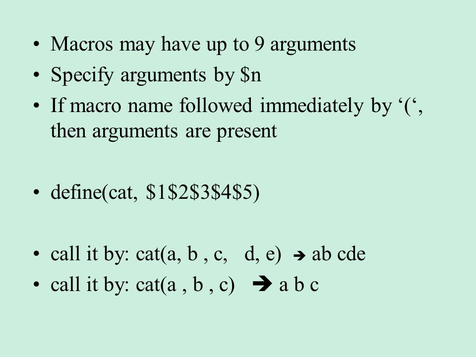 Macros may have up to 9 arguments