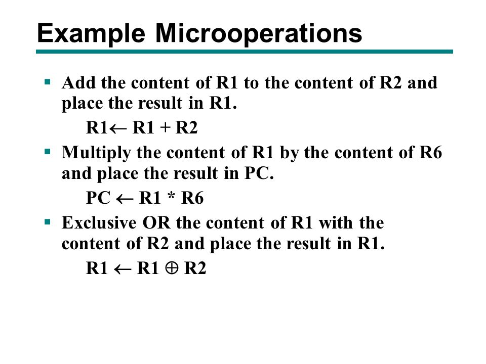 Example Microoperations