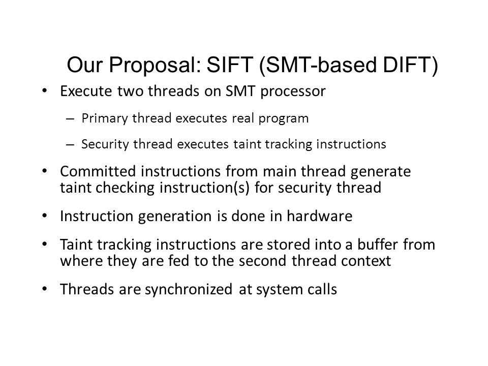 Our Proposal: SIFT (SMT-based DIFT)