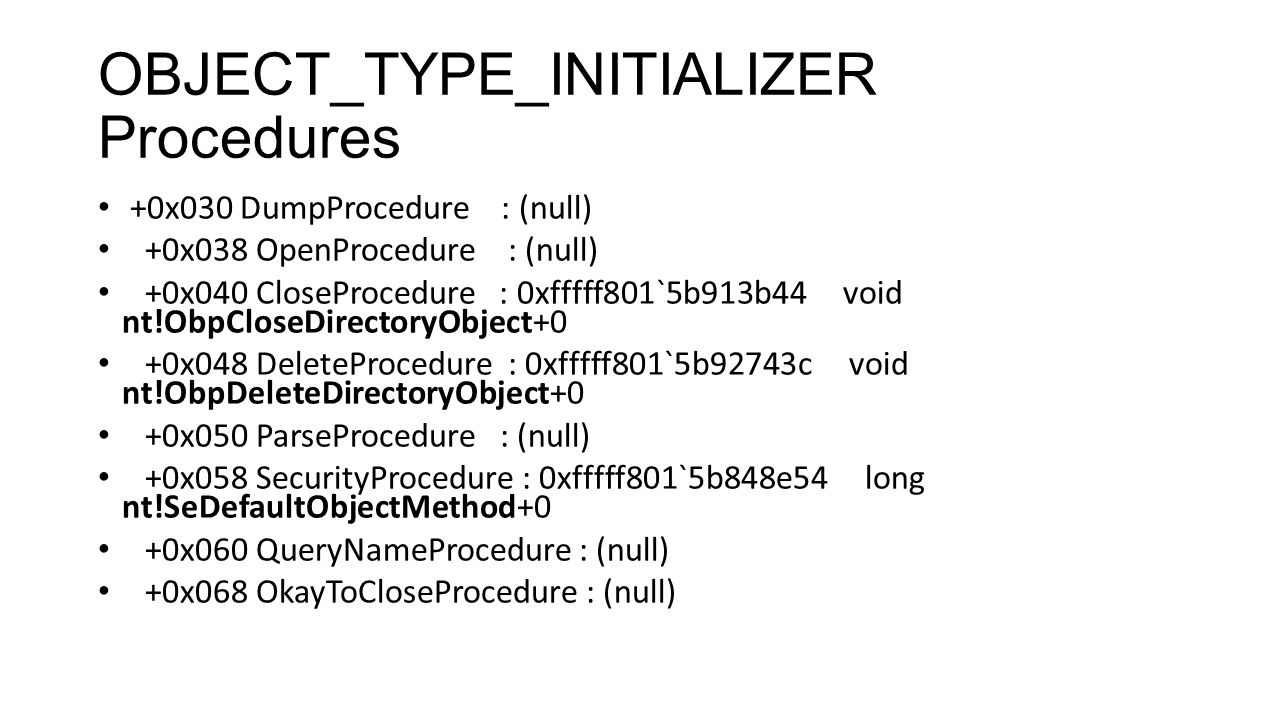 OBJECT_TYPE_INITIALIZER Procedures
