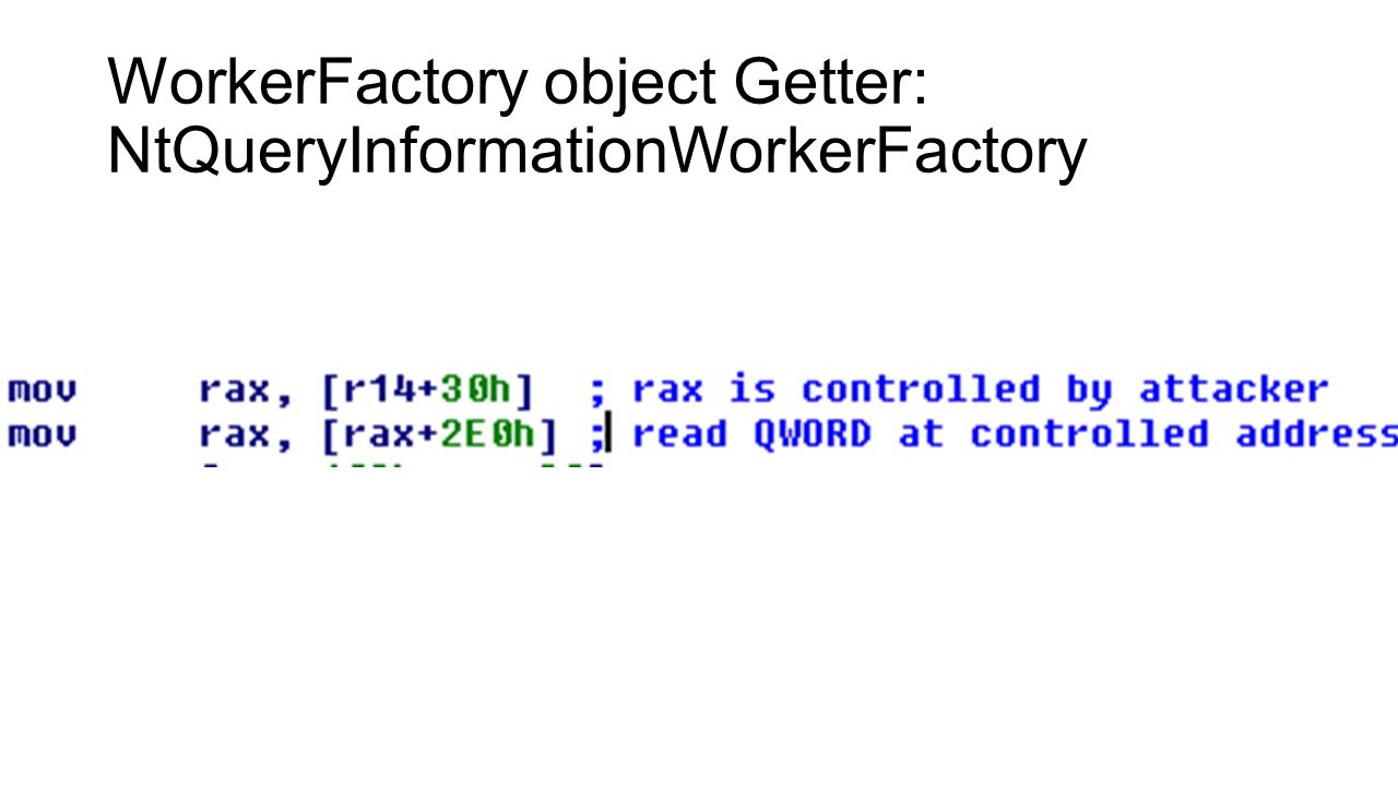 WorkerFactory object Getter: NtQueryInformationWorkerFactory