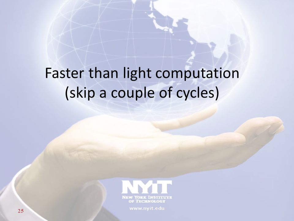 Faster than light computation (skip a couple of cycles)